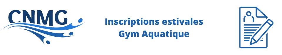 Inscriptions estivales Gym Aquatique